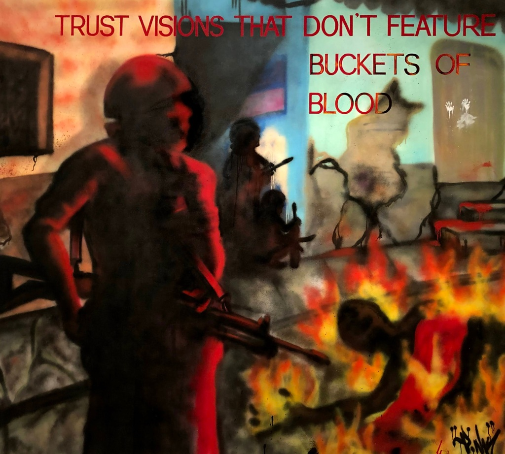 Trust visions that don't feature buckets or blood